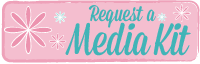 Request a Diary of a First Time Mom Media Kit